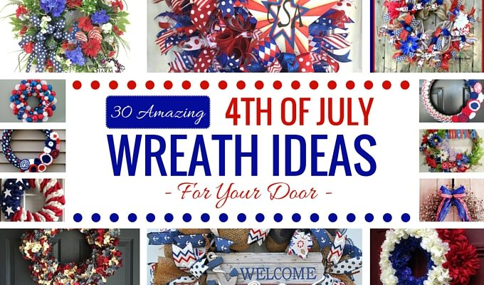 30 Amazing 4th of July Wreath Ideas