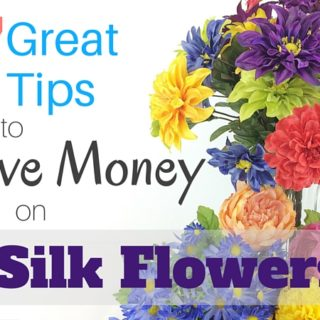7 Great Tips to Save Money on Silk Flowers by www.southerncharmwreaths.com/blog