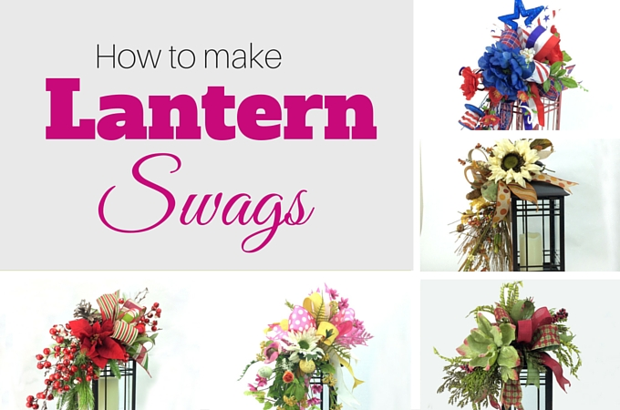 How to Make Lantern Swags by www.southerncharmwreaths.com/blog
