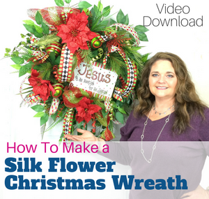 How to make a Silk Flower Christmas Wreath Video