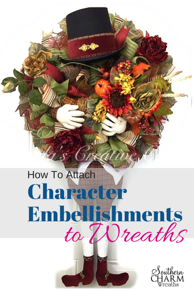 How to attach character embellishments to wreaths by southerncharmwreaths.com/blog