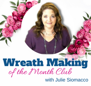 Learn to Make a New Wreath every month from the comfort of your home.