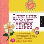 i-just-liketo-make-things-book