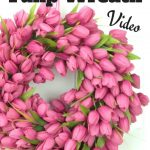 How to Quickly Make a Beautiful Spring Tulip Wreath