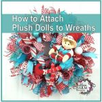 How to Attach Plush Doll to Wreath