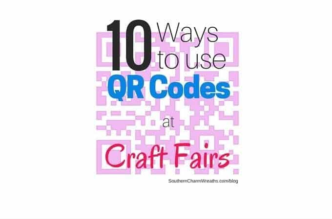 10 Ways to Use QR Codes for Craft Fairs
