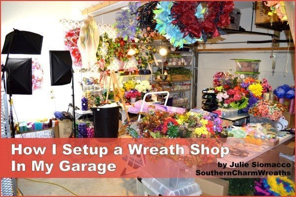 How to Set Up a Craft Shop in Garage by www.southerncharmwreaths.com/blog