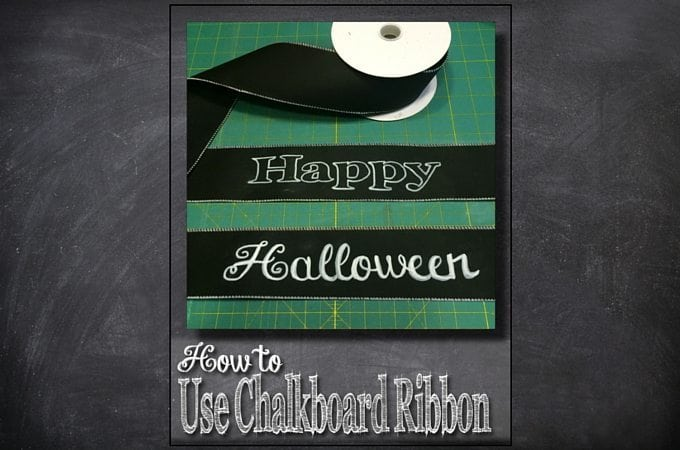 How to Use Chalkbaord Ribbon