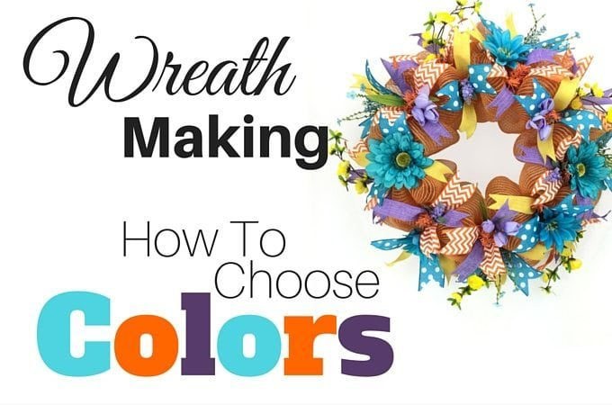 Wreath Making How To Choose Colors for Wreaths