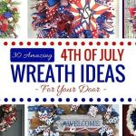 30 Amazing 4th of July Wreath Ideas