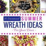 30 Sensational Summer Wreath Ideas for Your Door