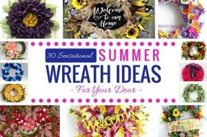 30 Sensational Summer Wreath Ideas for Your Front Door Round Up by www.southerncharmwreaths.com/blog