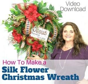 How to Make a Silk Flower Christmas Wreath Video