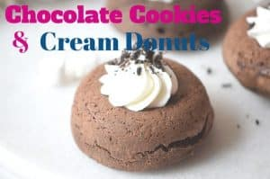 Chocolate Cookies and Cream Donuts