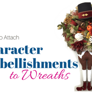 How to attach character embellishments to deco mesh wreaths by www.southerncharmwreaths.com/blog