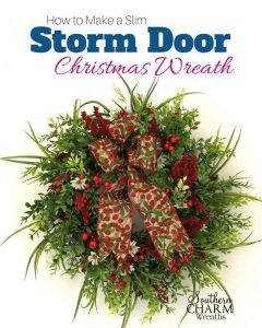 How to make a slim storm door wreath for Christmas by Southern Charm Wreaths