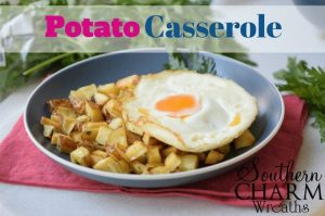 The Perfect Potato Casserole Recipe with fried eggs by Southern Charm Wreaths.