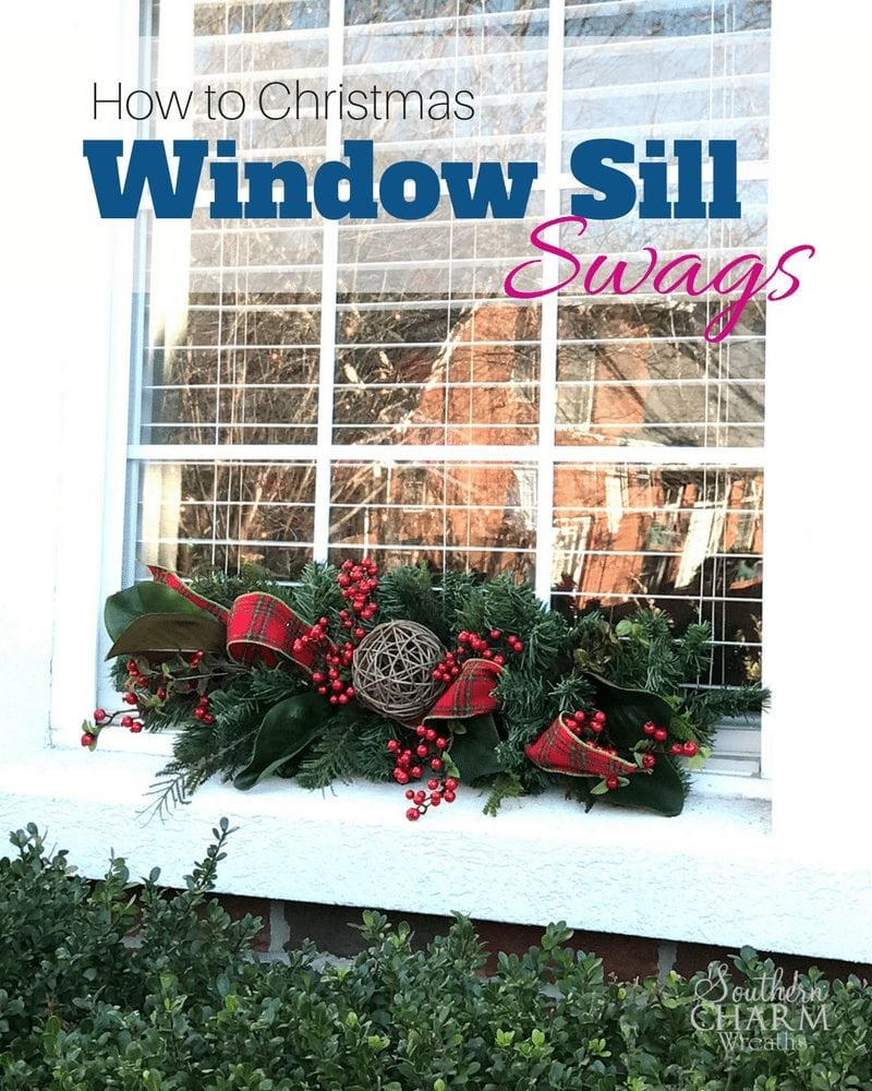 were dressing up our window sills today with my christmas window sill swag this simple project can enhance your holiday curb appeal in a jiff and make