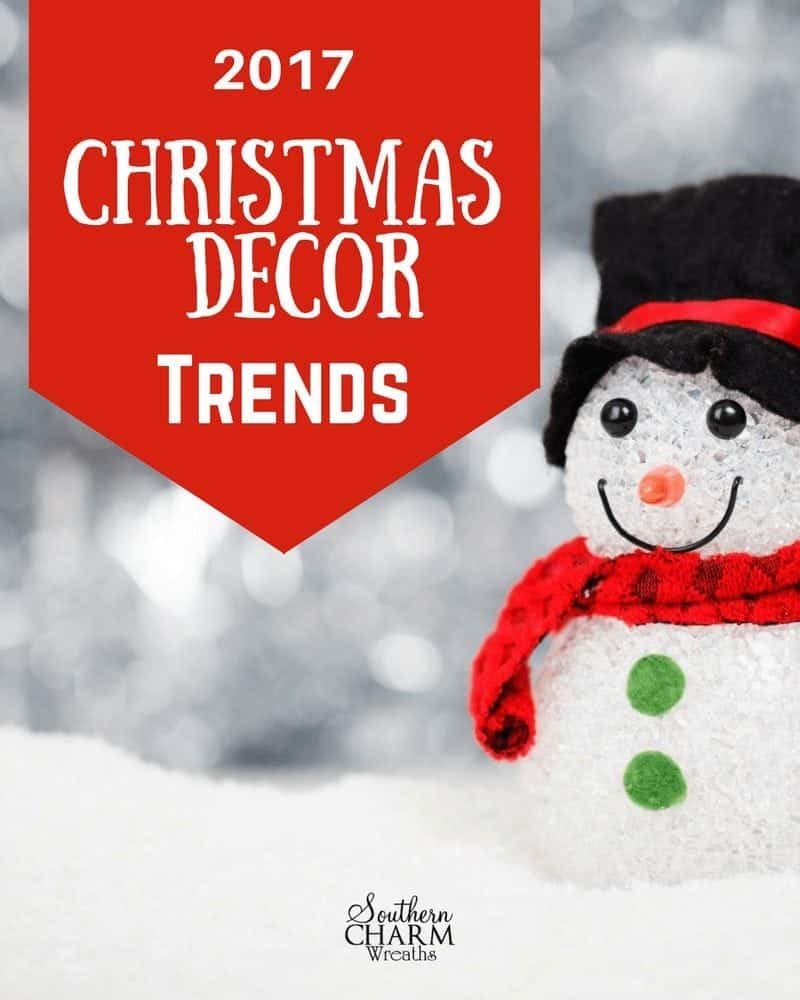 2017 Christmas Decor Trends by Southern Charm Wreaths