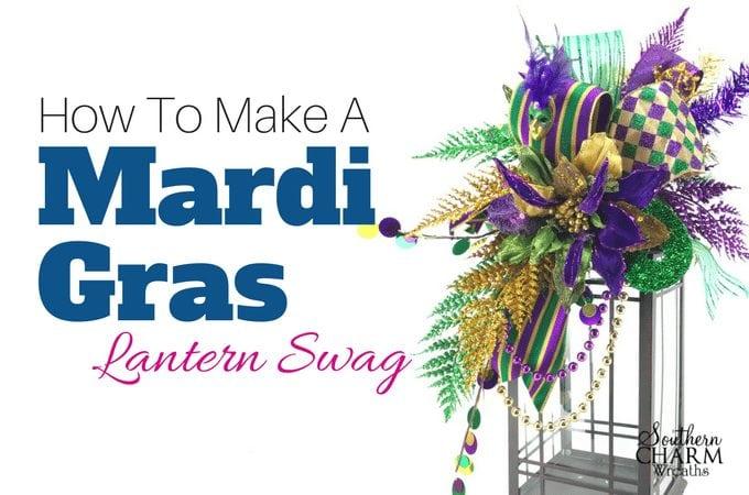 How to Make a Mardi Gras Lantern Swag by Julie Siomacco