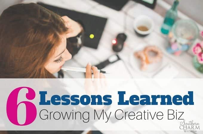 6 Huge Lessons Learned Growing My Creative Biz