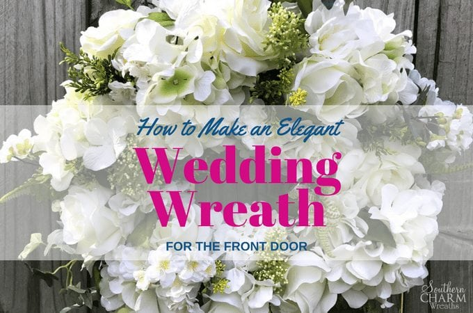 How to Make an Elegant Wedding Wreath for Front Door