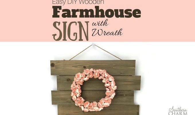 Easy DIY Wooden Farmhouse Sign With Wreath