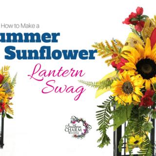 How to Make a Summer Sunflower Lantern Swag