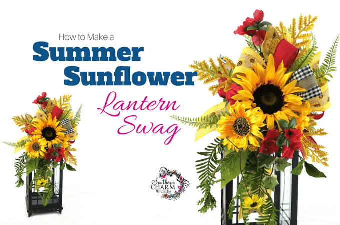 How to Make a Summer Sunflower Lantern Swag