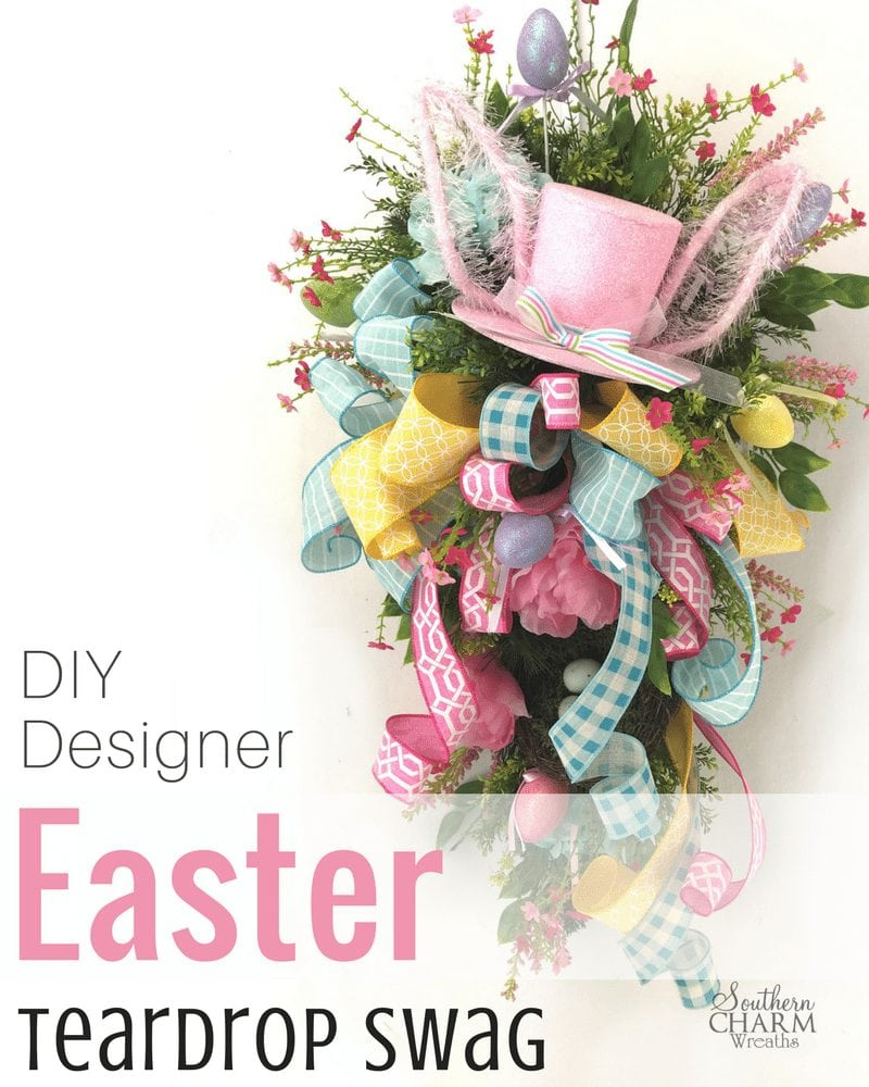 DIY Designer Easter Teardrop Swag Tutorial