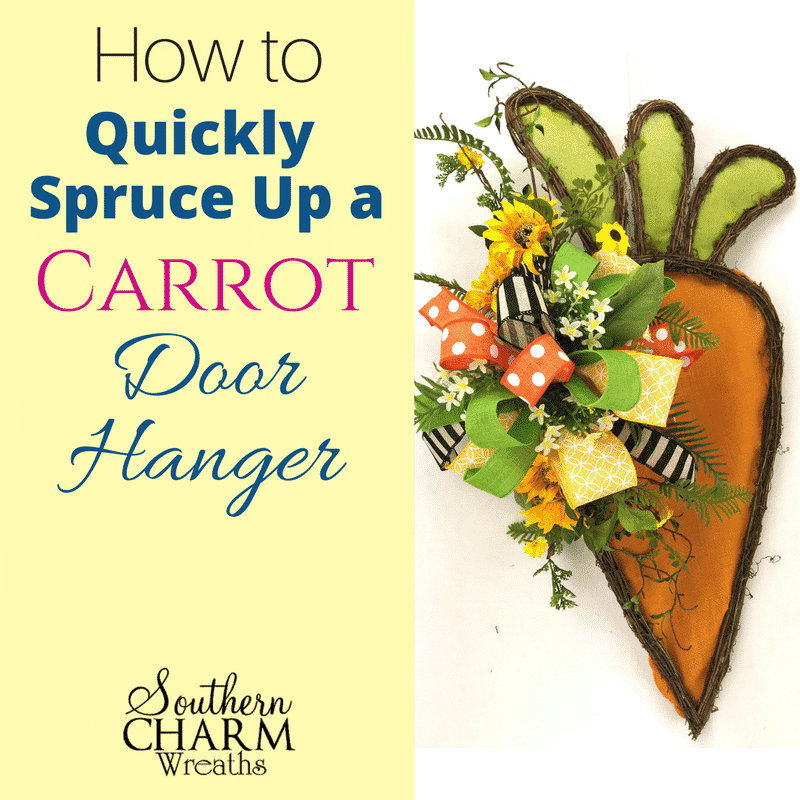 How to Quickly Spruce Up a Carrot Door Hanger