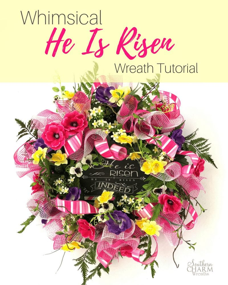 Whimsical He Is Risen Wreath Tutorial by Southern Charm Wreaths