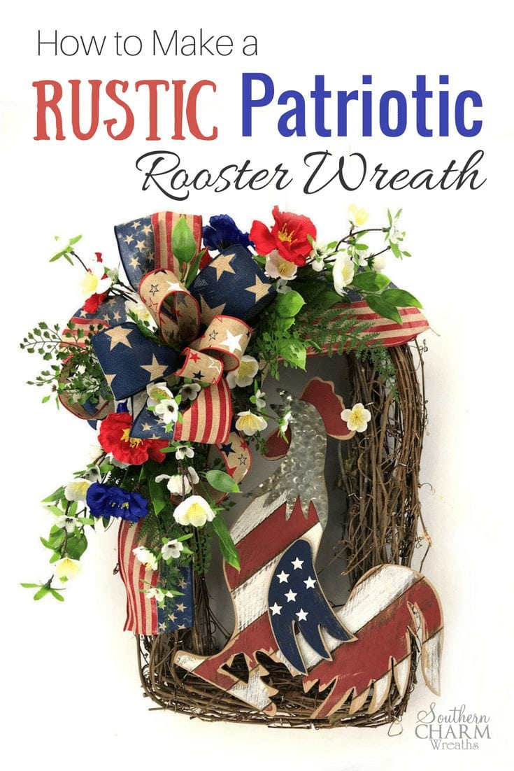 Great tutorial on how to make a Rustic Patriotic Rooster Wreath using flowers, ribbon and a sign. #roosterdecor #howto #wreathmaking