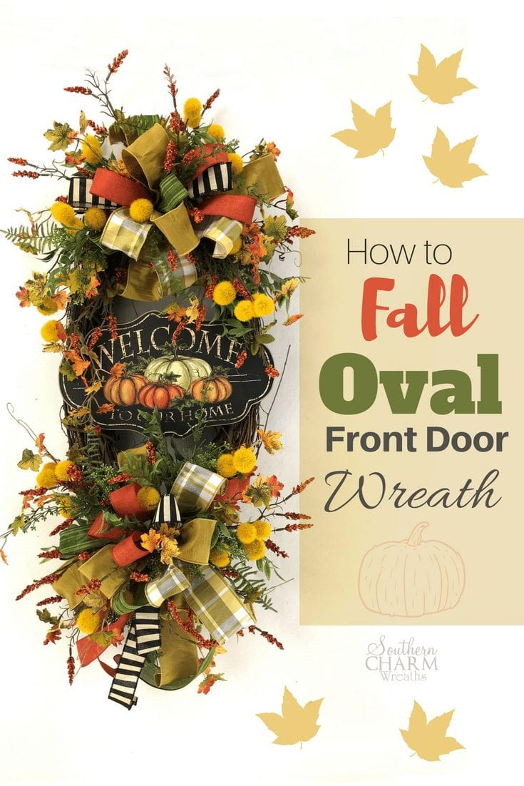 Today on the blog, learn how to make a fall oval front door wreath using grapevine, a sign, ribbon and flowers by Southern Charm Wreaths. #fallwreath #wreathmaking #falldoor #falldecorating #ovalwreaths #oval #wreath
