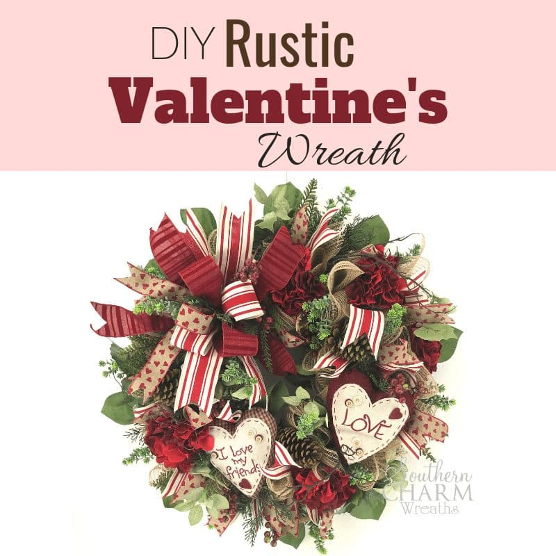 DIY Rustic Valentine's Day Wreath for Front Door
