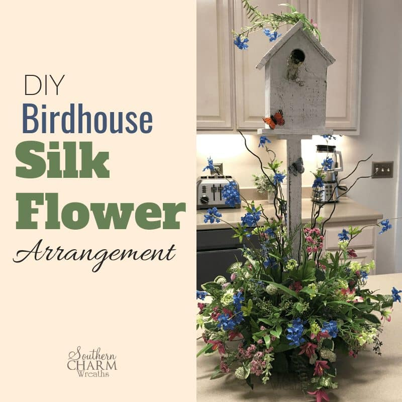 DIY Birdhouse Silk Flower Table Arrangement