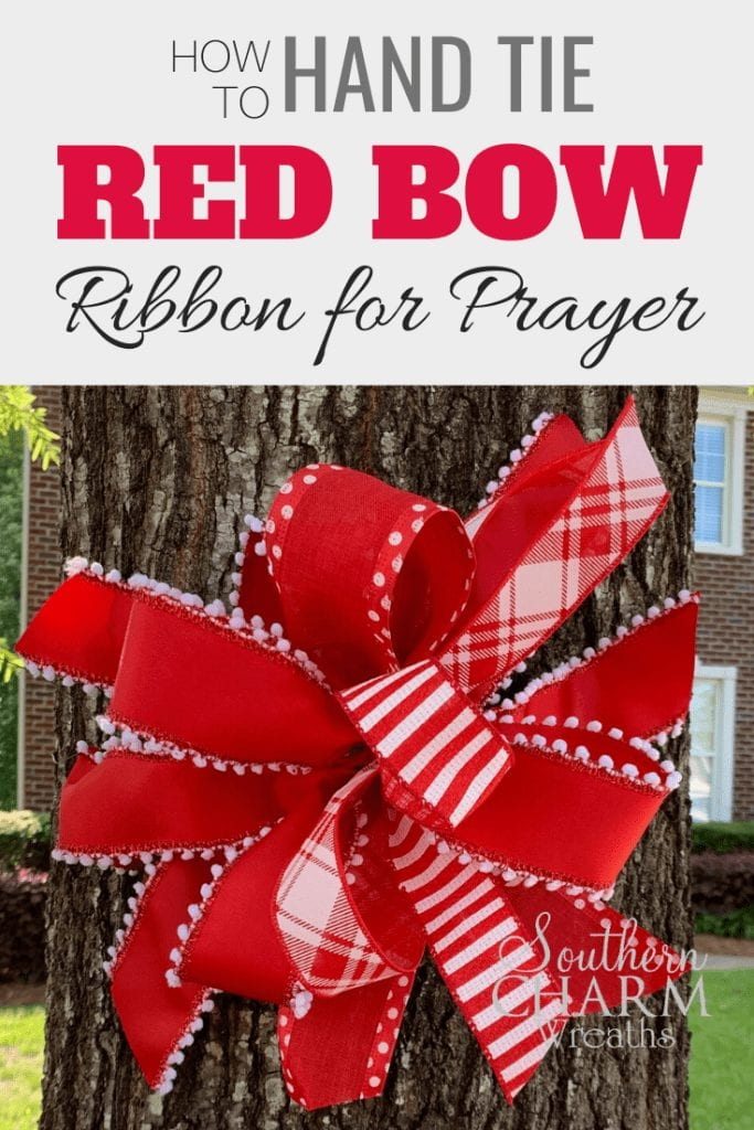 How to Hand Tie a Red Bow Ribbon for Prayer