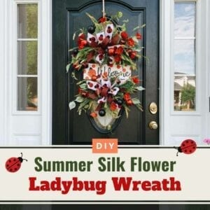 summer silk flower lady bug wreath with red flowers and welcome sign