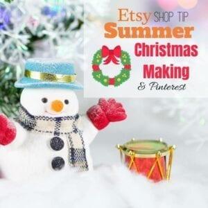 Pinterest Tips for Etsy Shops - Make Christmas in Summer