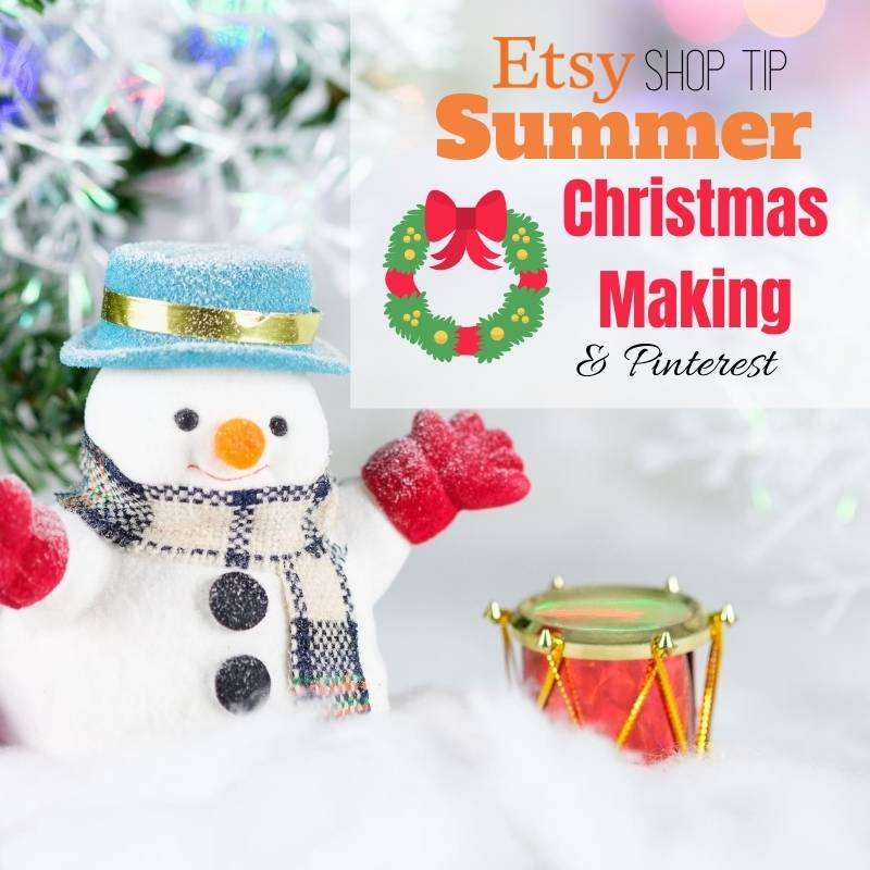 Pinterest Tips for Etsy Shops - Make Christmas in Summer