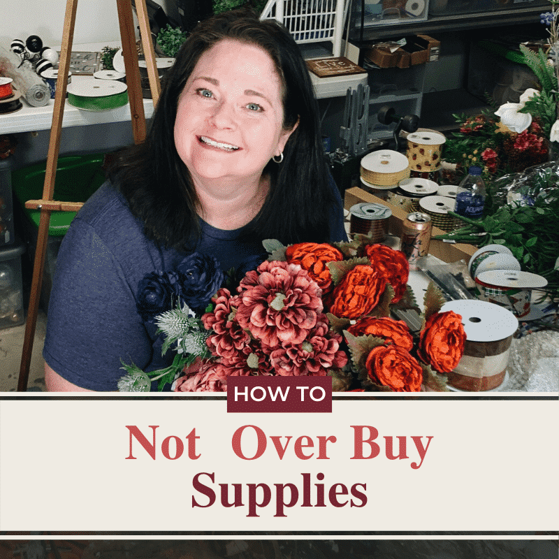 How Not To Overbuy Wreath Supplies - Julie Sciomacco