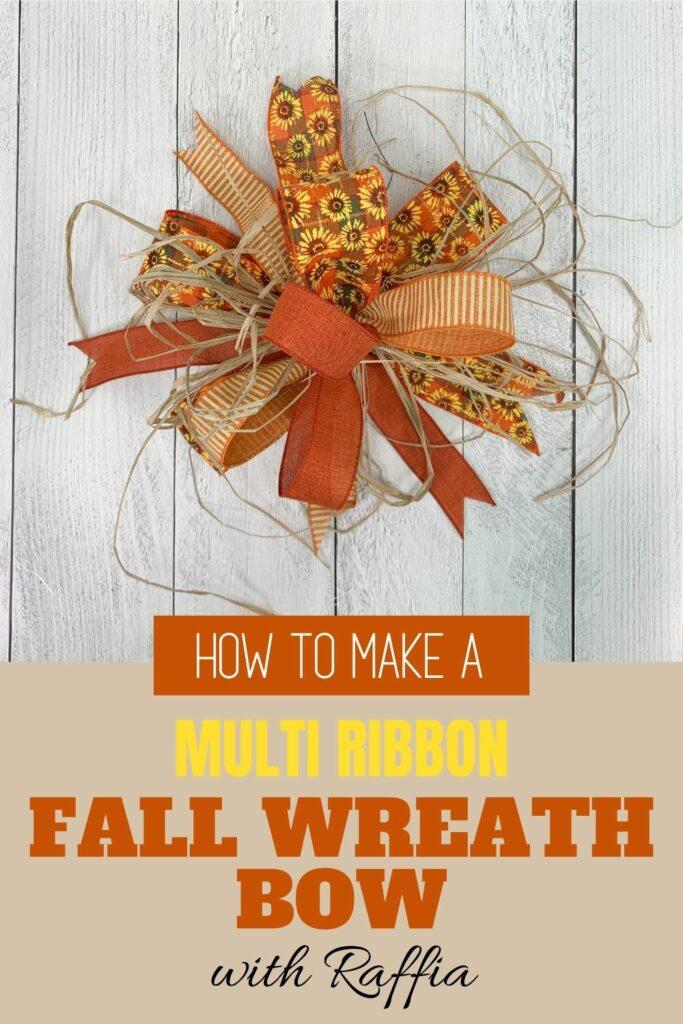 fall multi ribbon bow with raffia
