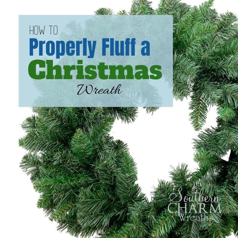 how to fluff an artificial wreath