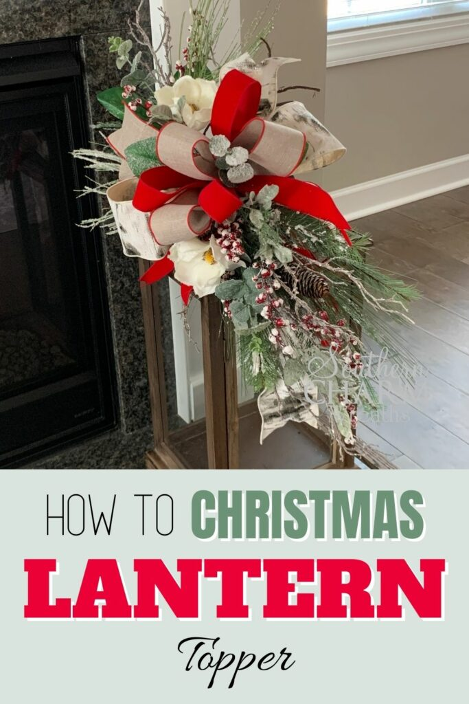 """How to Make a Christmas Lantern Topper"""