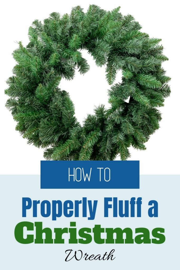 how to fluff an artificial christmas wreath