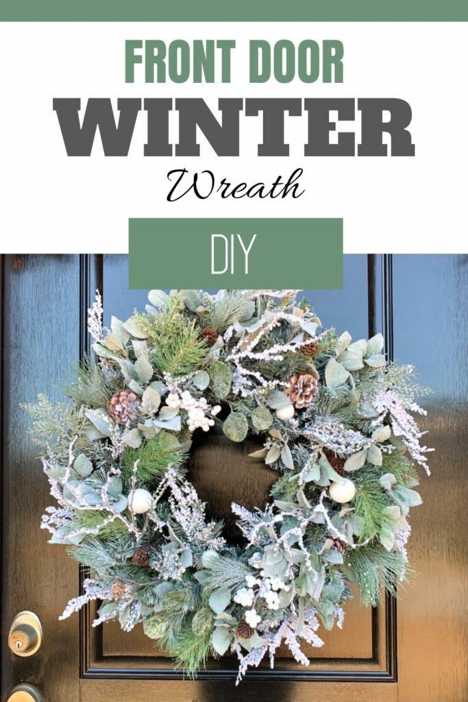"""""""Front door winter wreath DIY"""" green pine wreath"""