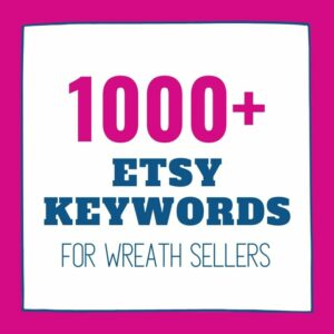1000+ SEO Keywords for Wreath Sellers by Southern Charm Wreaths