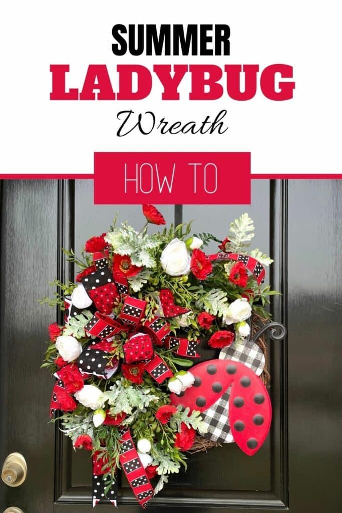 Summer Ladybug Wreath How To