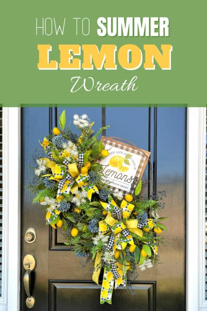 How to Make a Silk Flower Summer Lemon Wreath