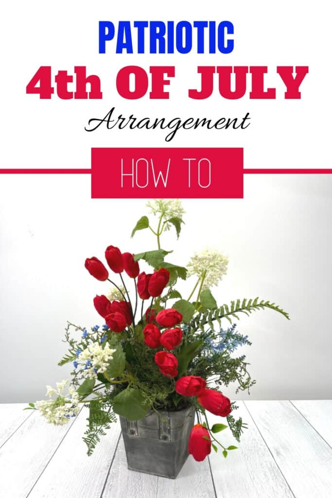 Patriotic 4th Of July Arrangement How To